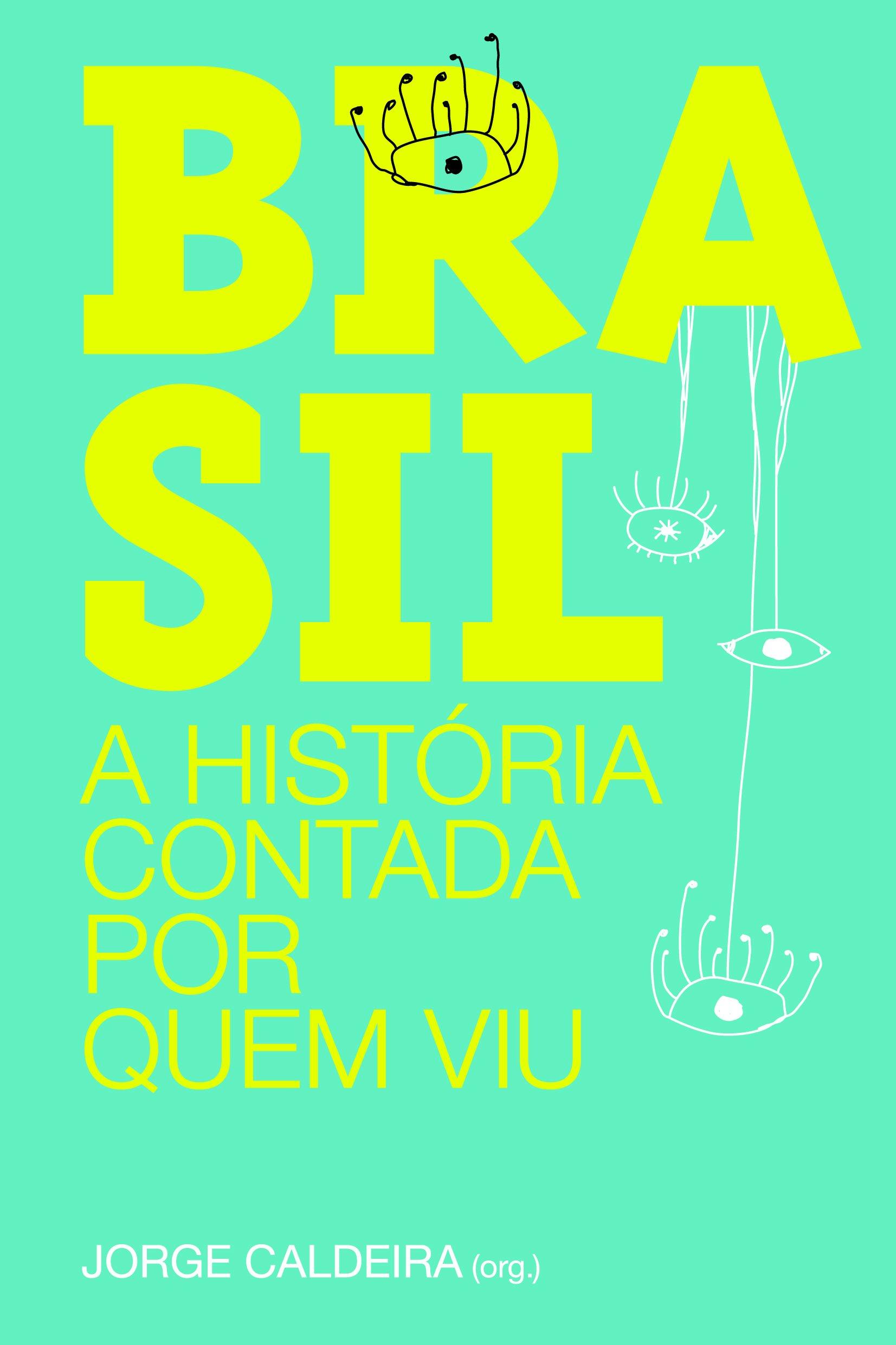 Imagem da obra: Brasil : a historia contada por quem viu / 2008
