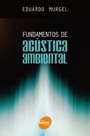 Imagem da obra: Fundamentos de acustica ambiental / 2007