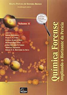 Imagem da obra: Quimica forense : ampliando o horizonte da pericia / 2012