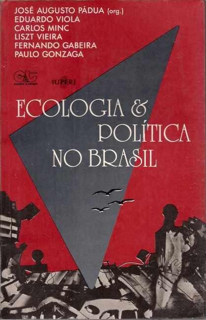 Imagem da obra: Ecologia e politica no Brasil - 2. ed. / 1987